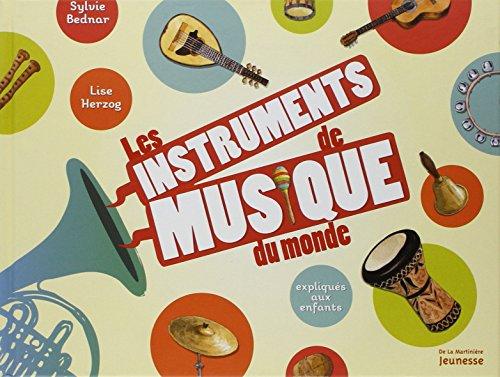 Instruments de Musique Du Monde(les) par Sylvie Bednar