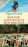 Kulturgeschichte der Neuzeit: Die Krisis der europ?ischen Seele von der Schwarzen Pest bis zum Ersten Weltkrieg