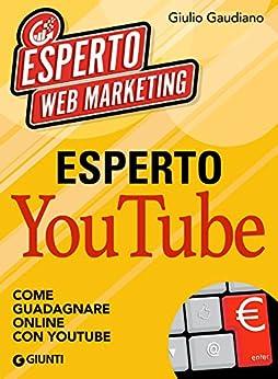 Esperto youtube come guadagnare online con youtube ebook for Nascondi esperto