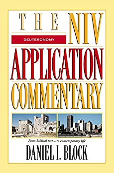 Deuteronomy (The NIV Application Commentary) di [Block, Daniel I.]