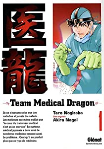 Team medical dragon Edition simple Tome 1
