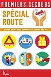 Telecharger Livres Premiers secours Special route (PDF,EPUB,MOBI) gratuits en Francaise