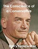 Conscience of a Conservative by Goldwater, Barry (1/14/2013)