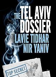The Tel Aviv Dossier