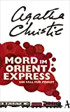 Mord im Orientexpress: Ein Fall für Poirot von Agatha Christie