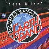 Songtexte von Manfred Mann's Earth Band - Mann Alive