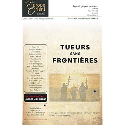 Tueurs sans frontières - Europe&Orient n°19