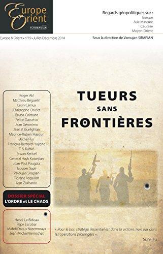 Tueurs sans frontières - Europe&Orient n°19 par Varoujan Sirapian