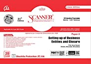 Scanner CS Executive Programme Module-I (2017 Syllabus) Paper-3 Setting up of Business Entities and Closure (E