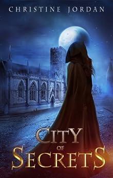 City of Secrets by [Jordan, Christine]