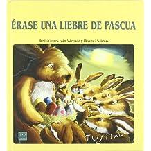 Erase una liebre de pascua (serie animalitos)