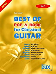 Best Of Pop & Rock for Classical Guitar Vol. 5: Inklusive TAB , Noten, Text und Harmonien