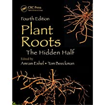 Plant Roots: The Hidden Half, Fourth Edition (English Edition)