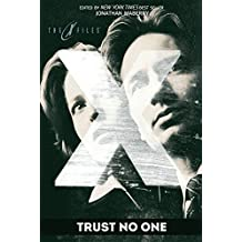 X-Files: Trust No One by Brian Keene (2015-07-28)