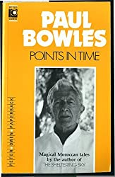 Points in Time by Paul Bowles (1990-01-06)