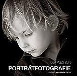 Der Weg zur Portraitfotografie - Paul Wilkinson;Sarah Plater