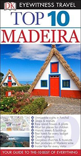 DK Eyewitness Top 10 Travel Guide: Madeira (July 1, 2015) Paperback