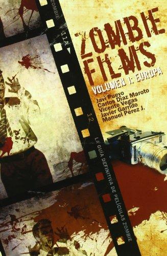 Zombie Films Vol. I: Europa (Línea Z)