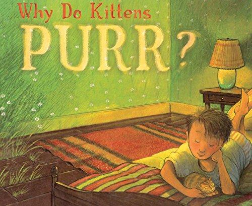 Why Do Kittens Purr? por Marion  Dane Bauer