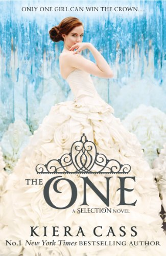 The One (The Selection, Book 3) (The Selection Series) by [Cass, Kiera]