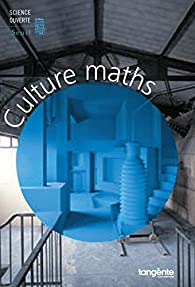Culture Maths par  Tangente