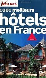 Petit Futé 1001 Meilleurs hôtels en France