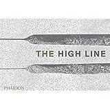 The High Line: Foreseen, Unforeseen