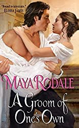 A Groom of One's Own (The Writing Girls) by Maya Rodale (2010-06-29)