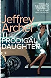 The Prodigal Daughter (Kane and Abel series Book 2)