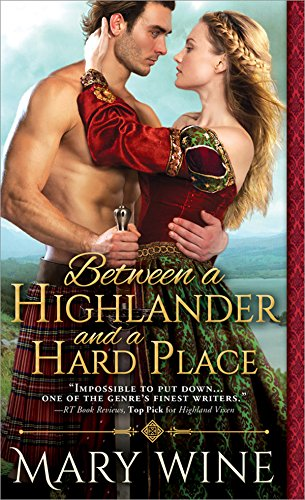 Between a Highlander and a Hard Place (Highland Weddings) (Highland Place)
