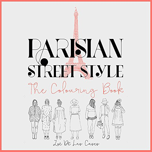 Parisian Street Style: The Adult Colouring Book