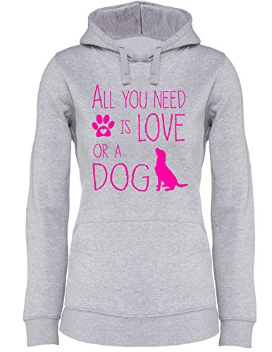 All you need is Love or a Dog - Hund - Hundebesitzer - Damen Hoodie