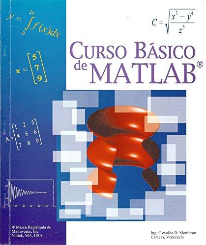 CURSO BASICO DE MATLAB por Oswaldo D Montbrun