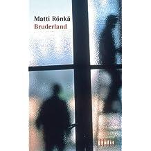 Bruderland: Kriminalroman