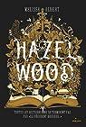 Hazel Wood par Albert
