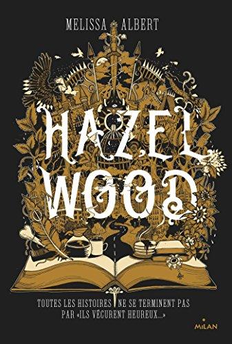 Hazel Wood (Littérature ado)