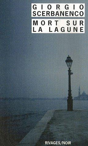 Mort sur la lagune par Giorgio Scerbanenco