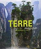 Terre Magique - Les lieux les plus féeriques