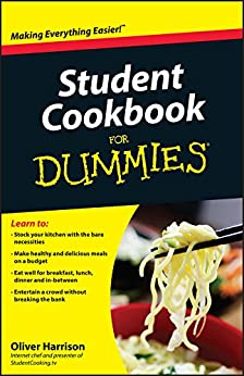 Student Cookbook For Dummies von [Harrison, Oliver]