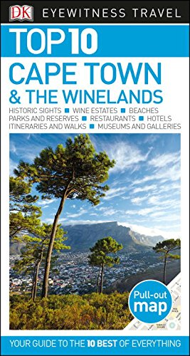 Top 10 Cape Town & the Winelands (DK Eyewitness Top 10 Travel Guides)