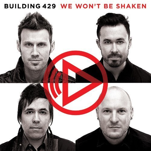 We Won't Be Shaken by Building 429 (2013) Audio CD (429-cd Building)