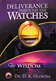 Image de Deliverance Through the Watches for Wisdom (English Edition)