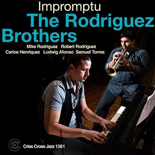 Impromptu By The Rodriguez Brothers ,Carlos Henriquez (Bass),Ludwig Afonso (Drums) (2015-06-15)