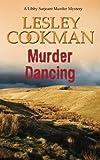 Murder Dancing (A Libby Sarjeant Murder Mystery Series)