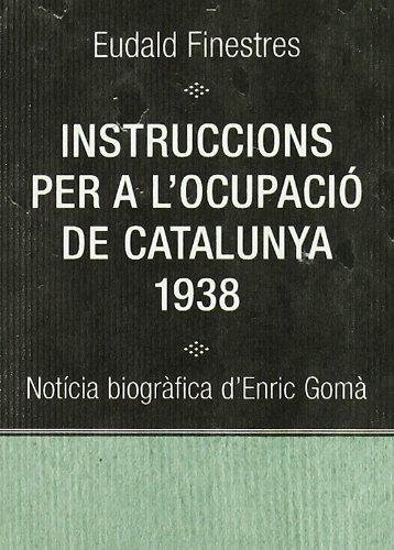 Instruccions Per A L'Ocupacio de Catalunya, 1938 Cover Image