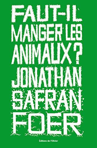 Faut Il Manger Les Animaux [Pdf/ePub] eBook