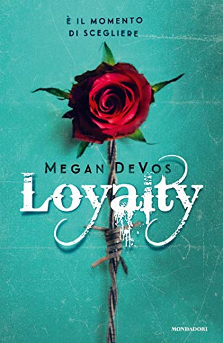 Loyalty (Anarchy Vol. 2) di [DeVos, Megan]