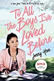 To All the Boys I've Loved Before (English Edition) - Format Kindle - 9781442426726 - 8,45 €
