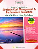 Padhuka's Students' Handbook on Strategic Cost Management & Performance Evaluation for CA Final New Syllabus