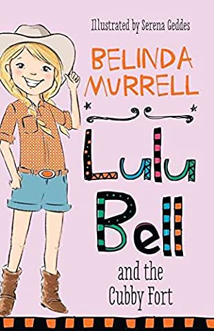 [(Lulu Bell and the Cubby Fort)] [By (author) Belinda Murrell ] published on (November, 2014)